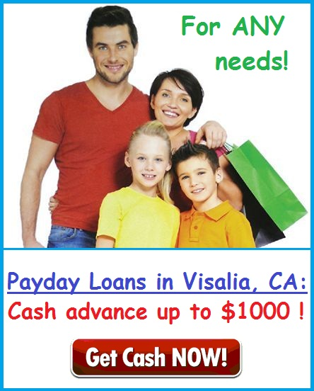 Payday Loans in Visalia, CA